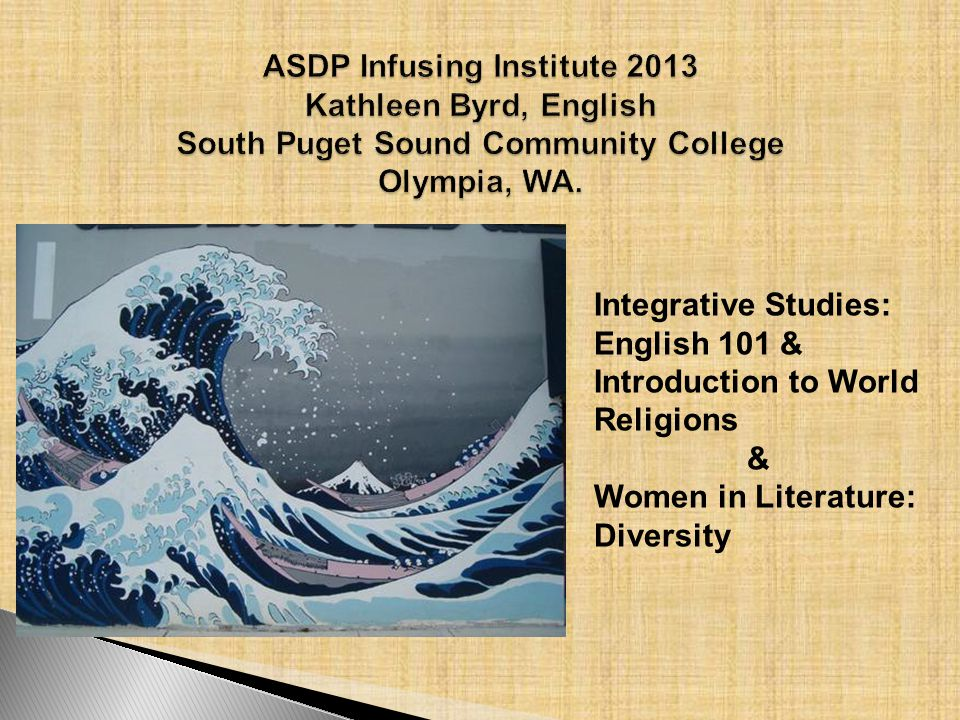Integrative Studies: English 101 & Introduction to World Religions & Women in Literature: Diversity