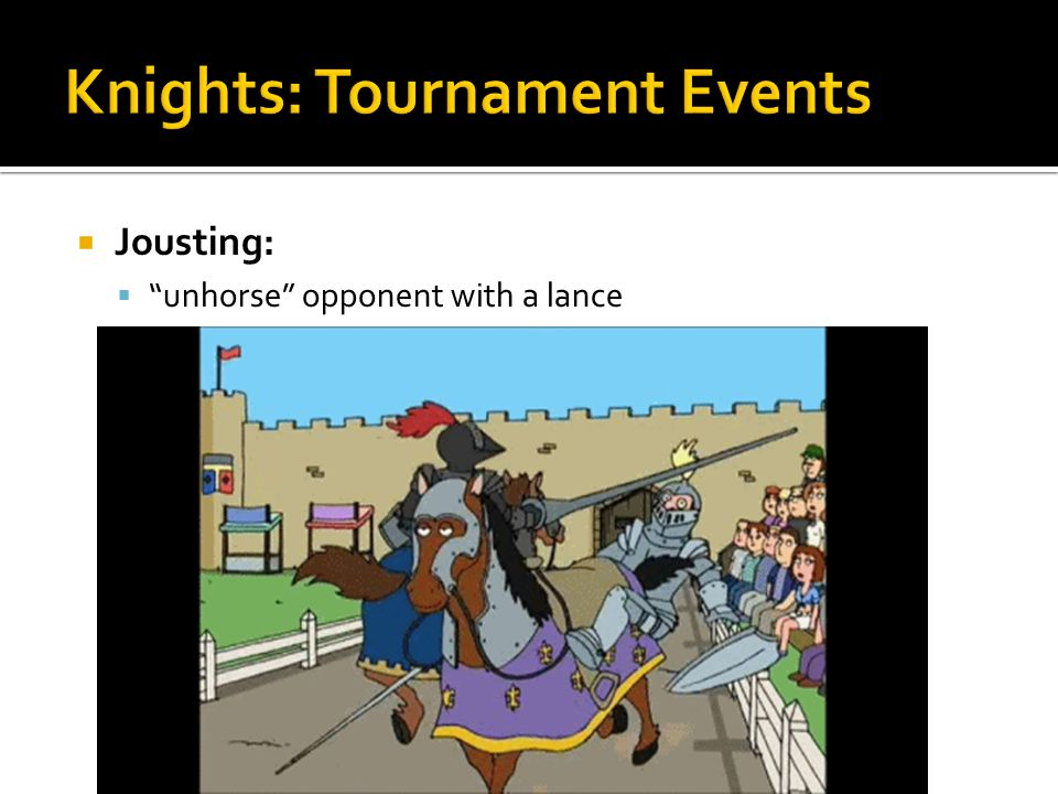 """ """"unhorse"""" opponent with a lance"""