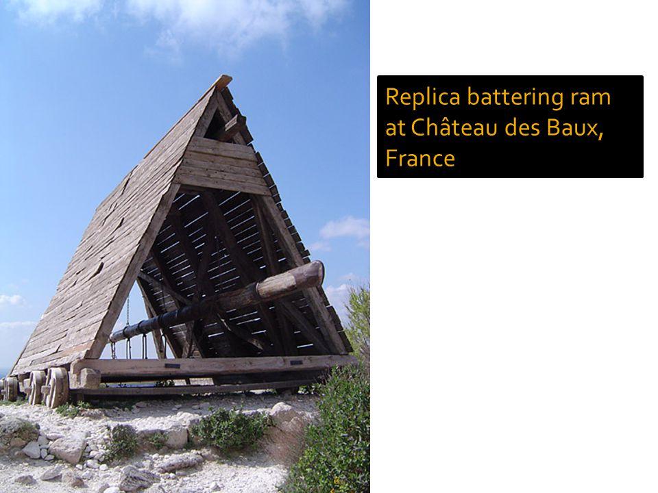 Replica battering ram at Château des Baux, France