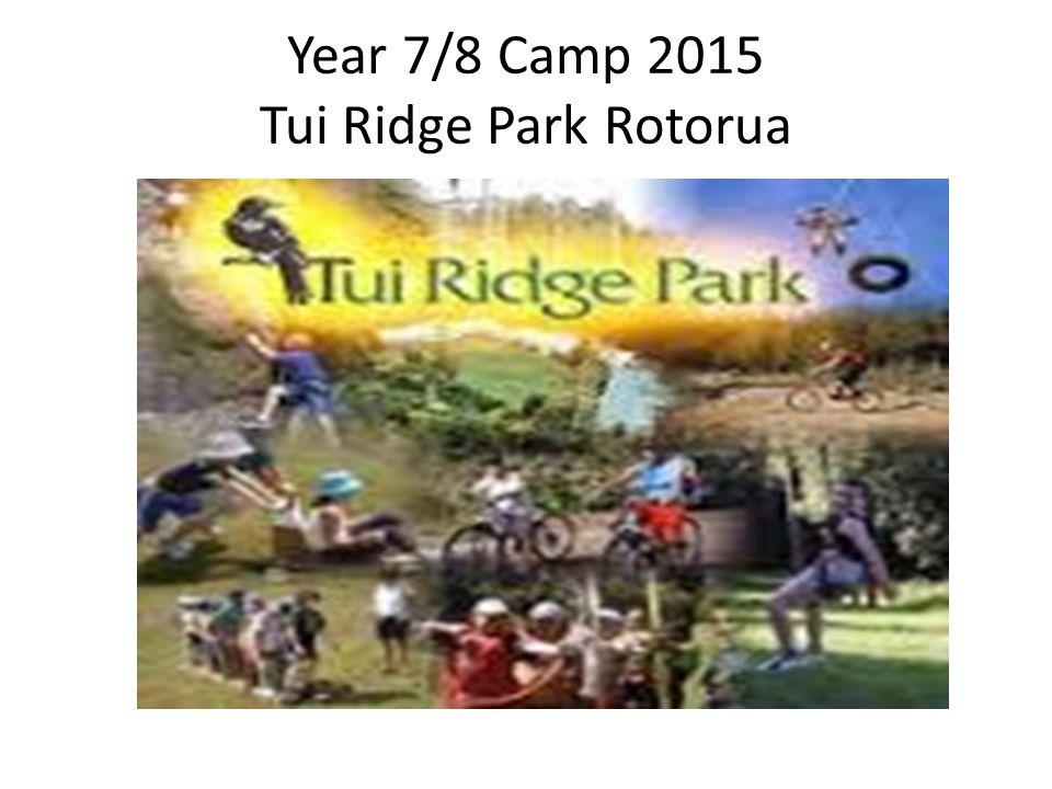 Year 7/8 Camp 2015 Tui Ridge Park Rotorua