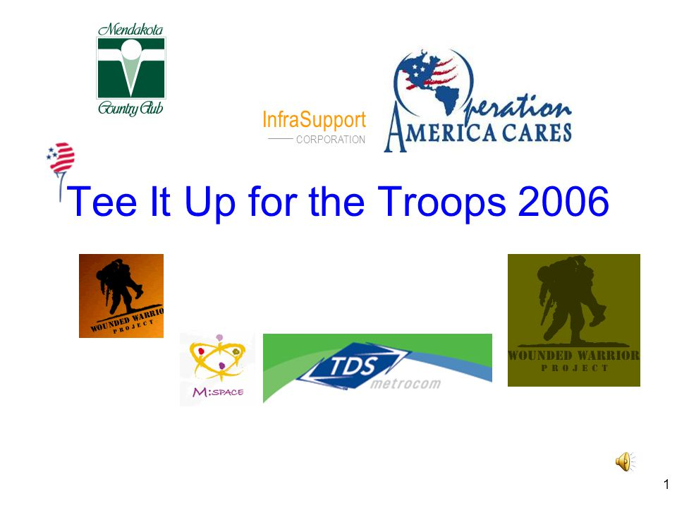 1 Tee It Up for the Troops 2006 InfraSupport CORPORATION