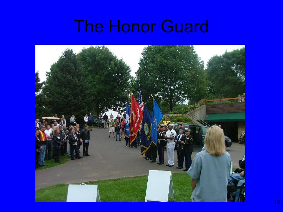 16 The Honor Guard