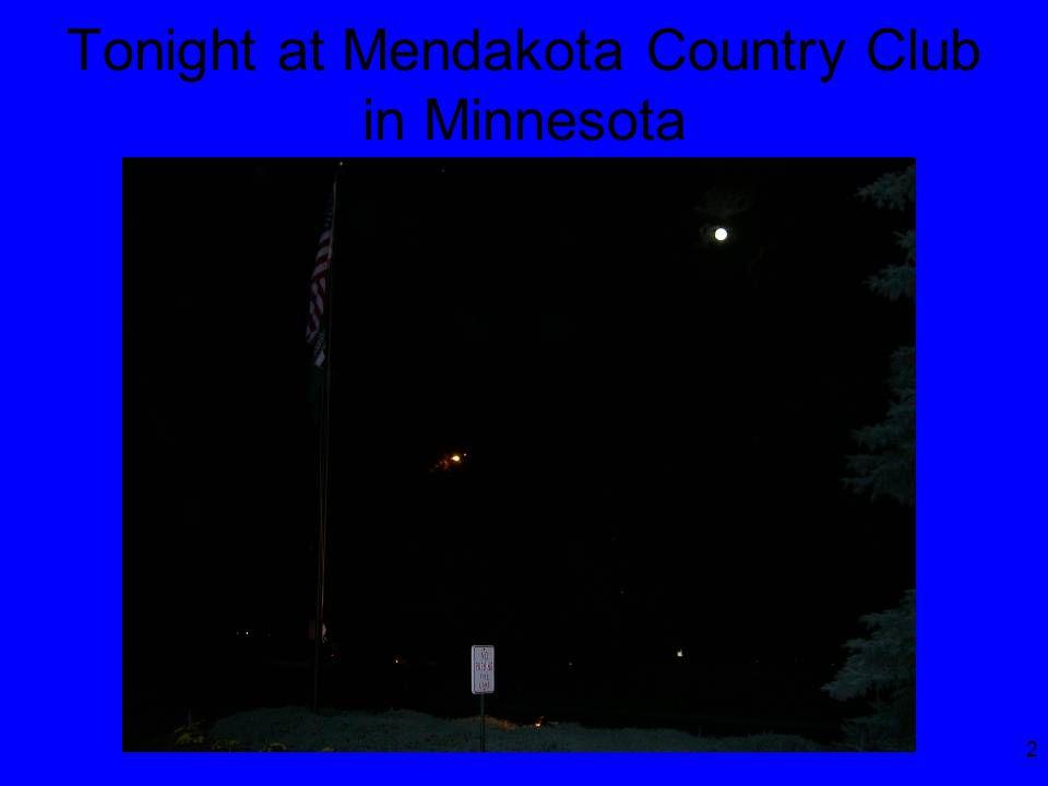 2 Tonight at Mendakota Country Club in Minnesota