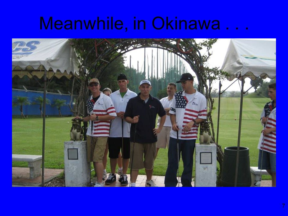 7 Meanwhile, in Okinawa...