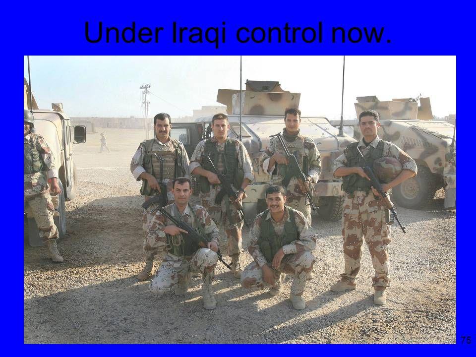 75 Under Iraqi control now.