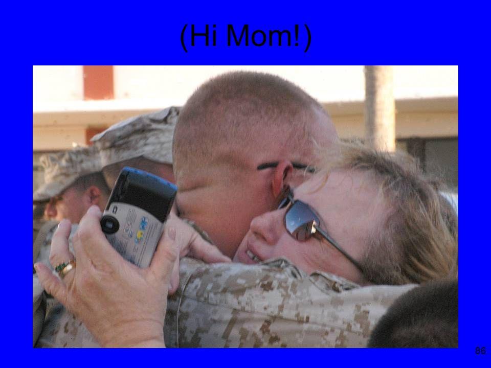 86 (Hi Mom!)
