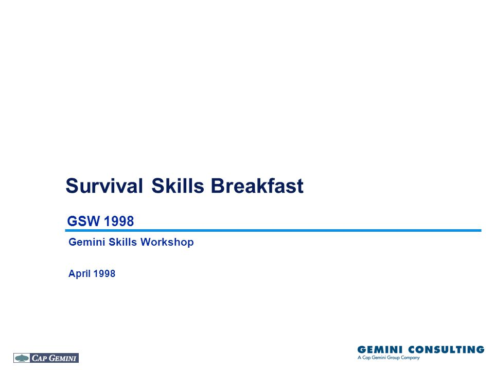 GSW 1998 Survival Skills Breakfast Gemini Skills Workshop April 1998