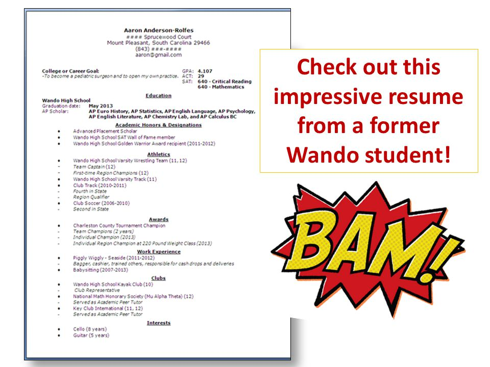 Check out this impressive resume from a former Wando student!
