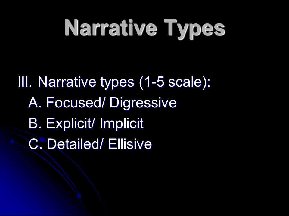 Narrative Types III.Narrative types (1-5 scale): A.
