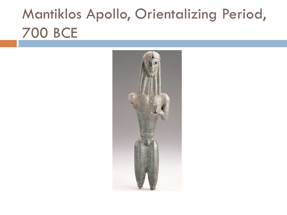 Mantiklos Apollo, Orientalizing Period, 700 BCE