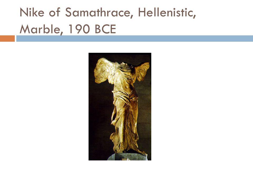 Nike of Samathrace, Hellenistic, Marble, 190 BCE