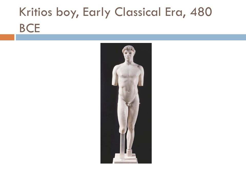 Kritios boy, Early Classical Era, 480 BCE