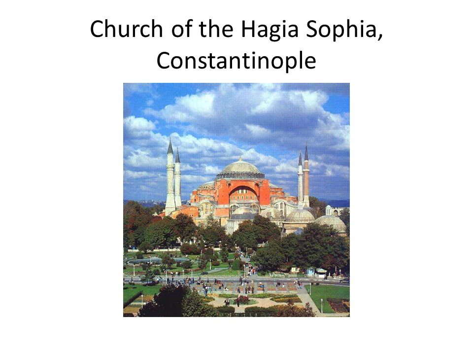 Church of the Hagia Sophia, Constantinople
