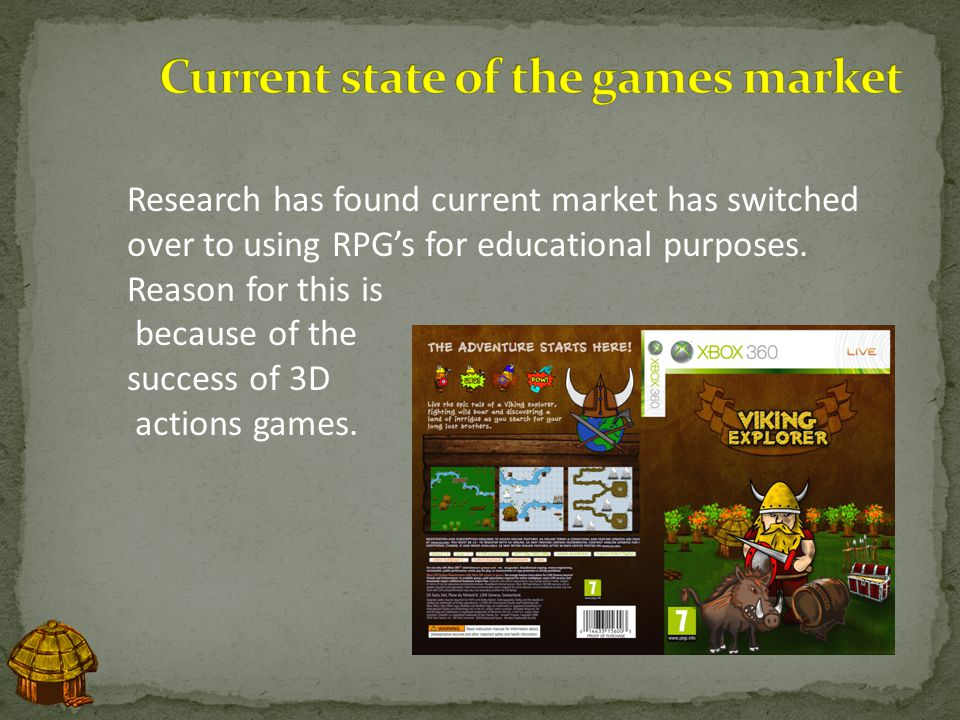 The Target audience of the game is 8 – 10 year olds and has an age certificate for 7+ The game provides an educational experience to the player.