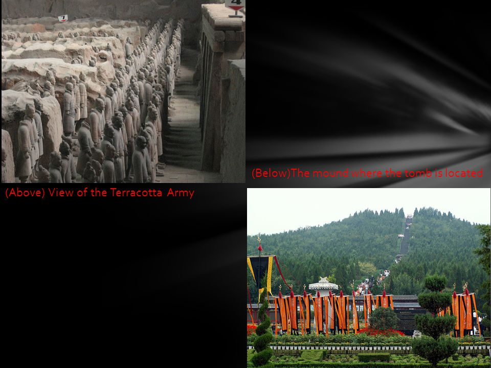 (Above) View of the Terracotta Army (Below)The mound where the tomb is located