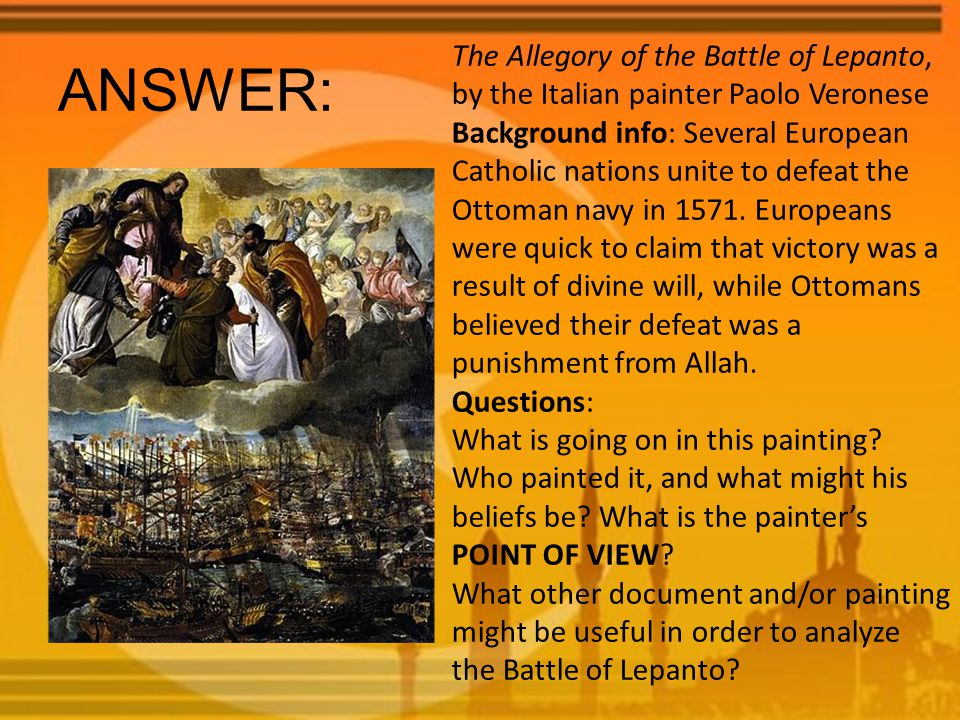 ANSWER: The Allegory of the Battle of Lepanto, by the Italian painter Paolo Veronese Background info: Several European Catholic nations unite to defeat the Ottoman navy in 1571.