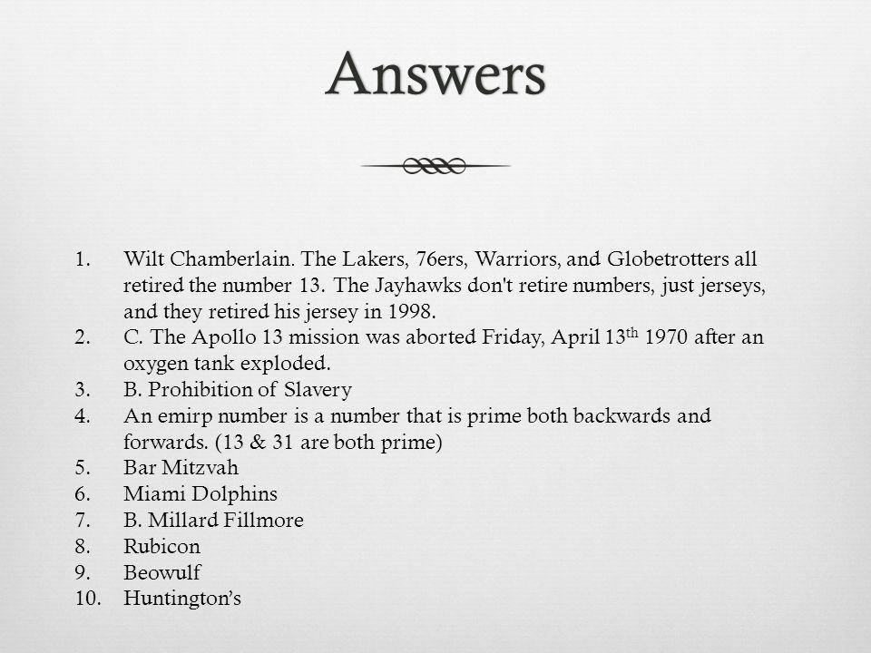 Answers 1.Wilt Chamberlain.