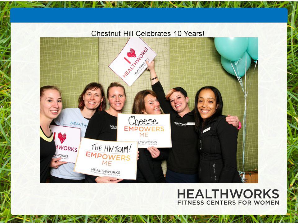 Chestnut Hill Celebrates 10 Years!