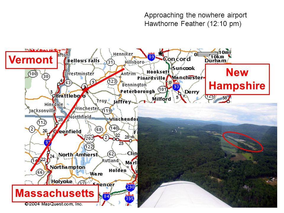 Approaching the nowhere airport Hawthorne Feather (12:10 pm) New Hampshire Massachusetts Vermont