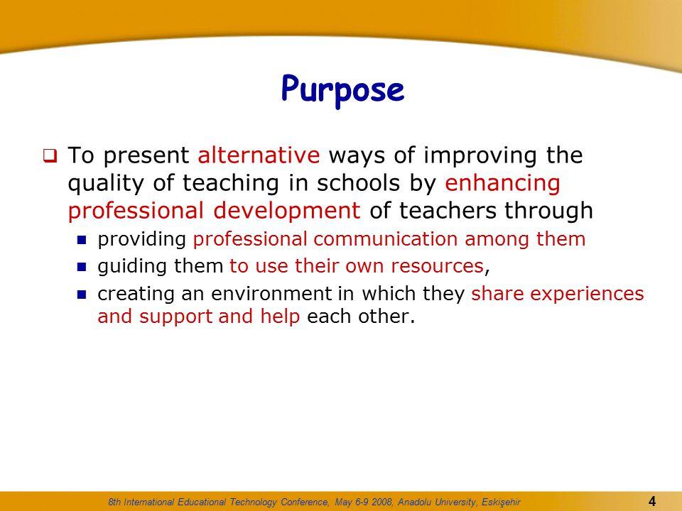 8th International Educational Technology Conference, May 6-9 2008, Anadolu University, Eskişehir 15 Definition of Mentoring...