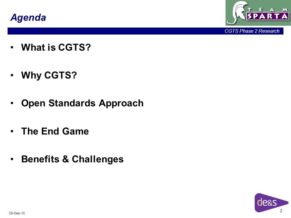 2 CGTS Phase 2 Research 29-Sep-10 Agenda What is CGTS.