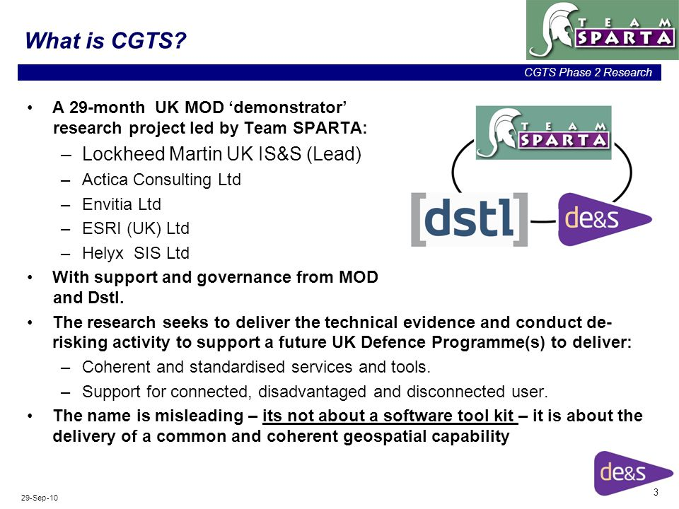 3 CGTS Phase 2 Research 29-Sep-10 What is CGTS.
