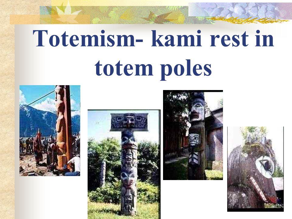 Totemism- kami rest in totem poles