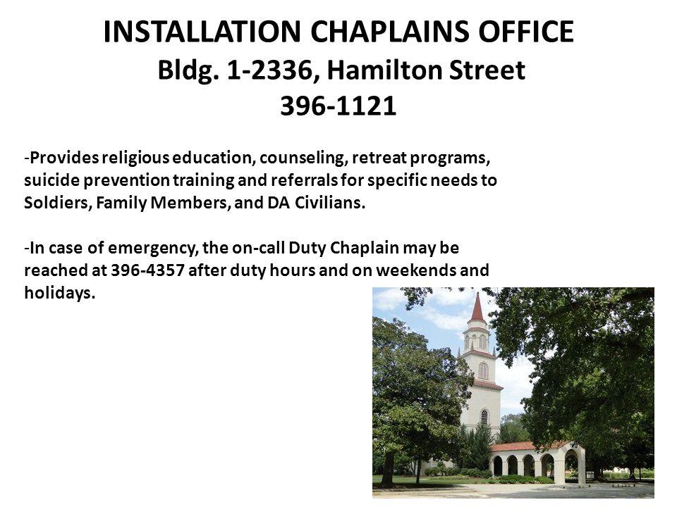 INSTALLATION CHAPLAINS OFFICE Bldg.