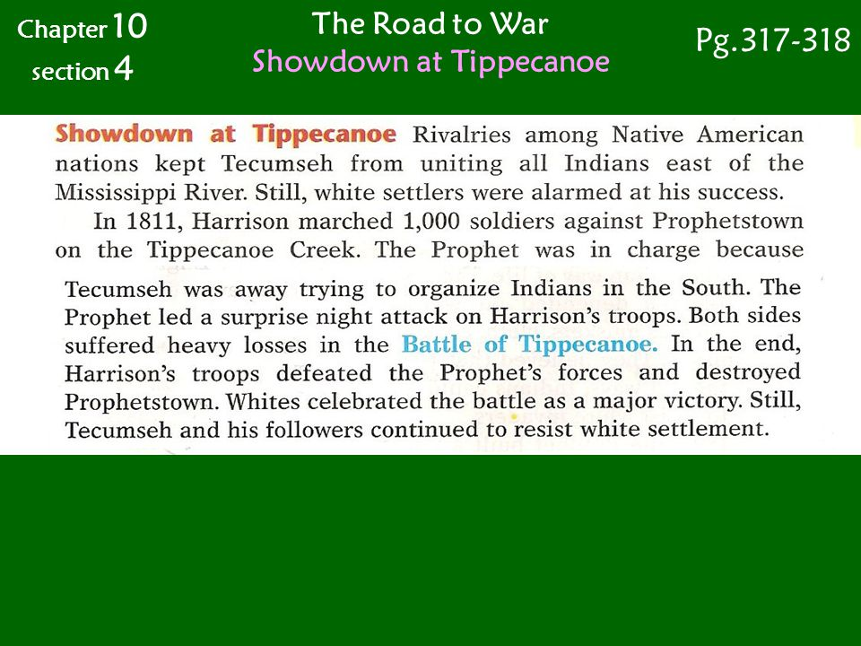 The Road to War Showdown at Tippecanoe Chapter 10 section 4 Pg.317-318