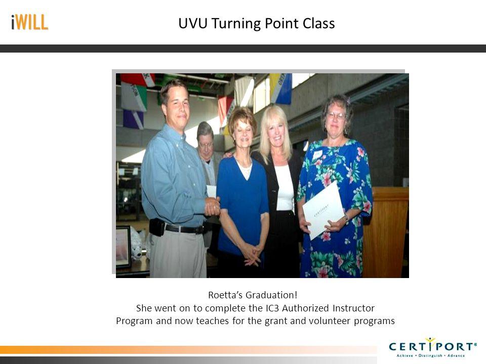 UVU Turning Point Class Roetta's Graduation.
