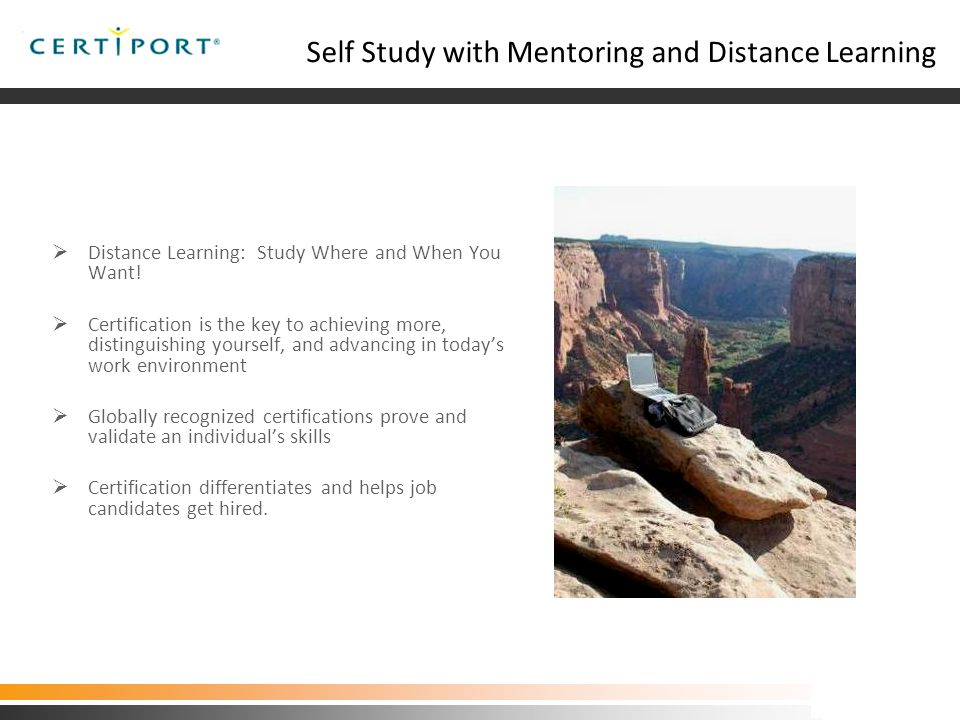  Distance Learning: Study Where and When You Want.