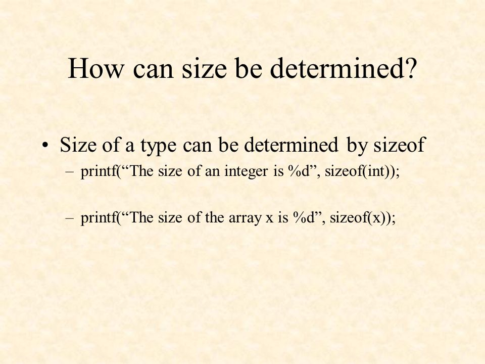 How can size be determined.
