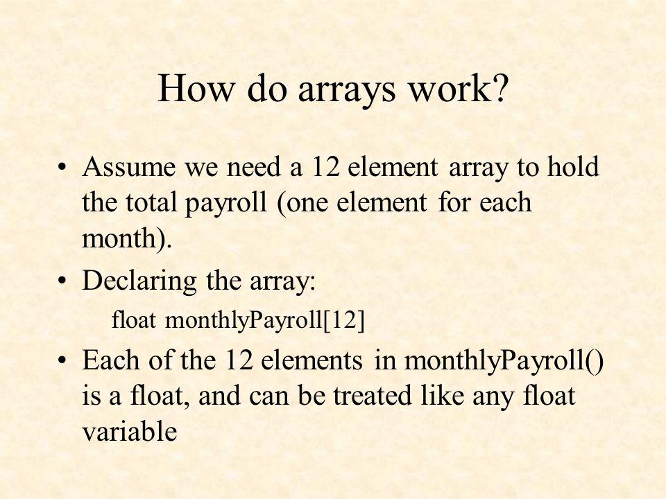 How do arrays work.