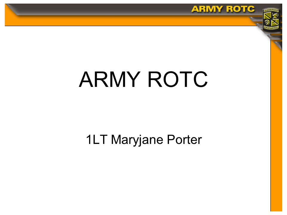 Click to edit Master title style ARMY ROTC 1LT Maryjane Porter