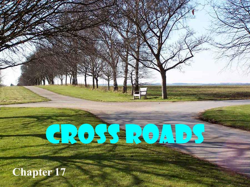 Cross Roads Chapter 17