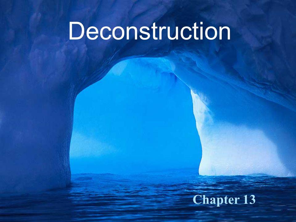 Deconstruction Chapter 13