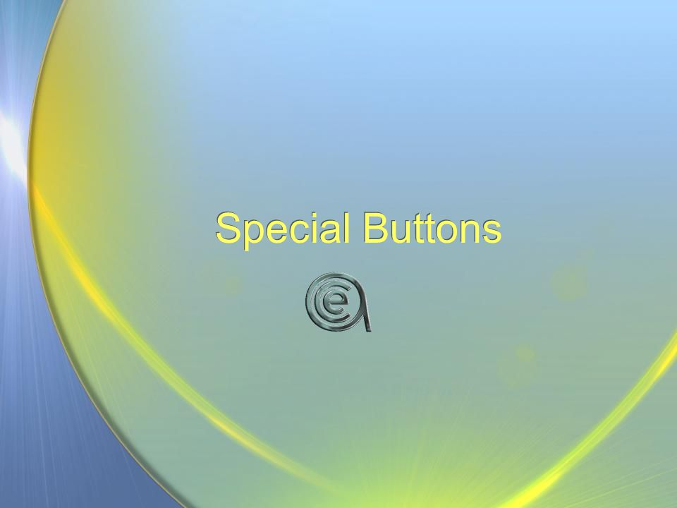 Special Buttons