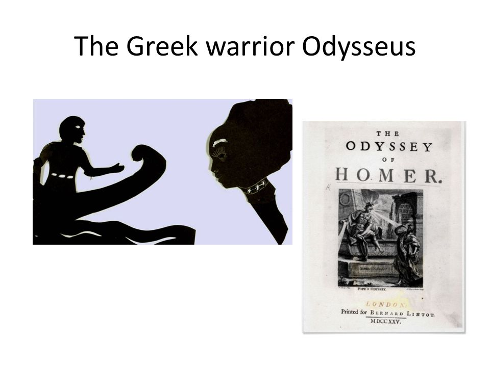 The Greek warrior Odysseus