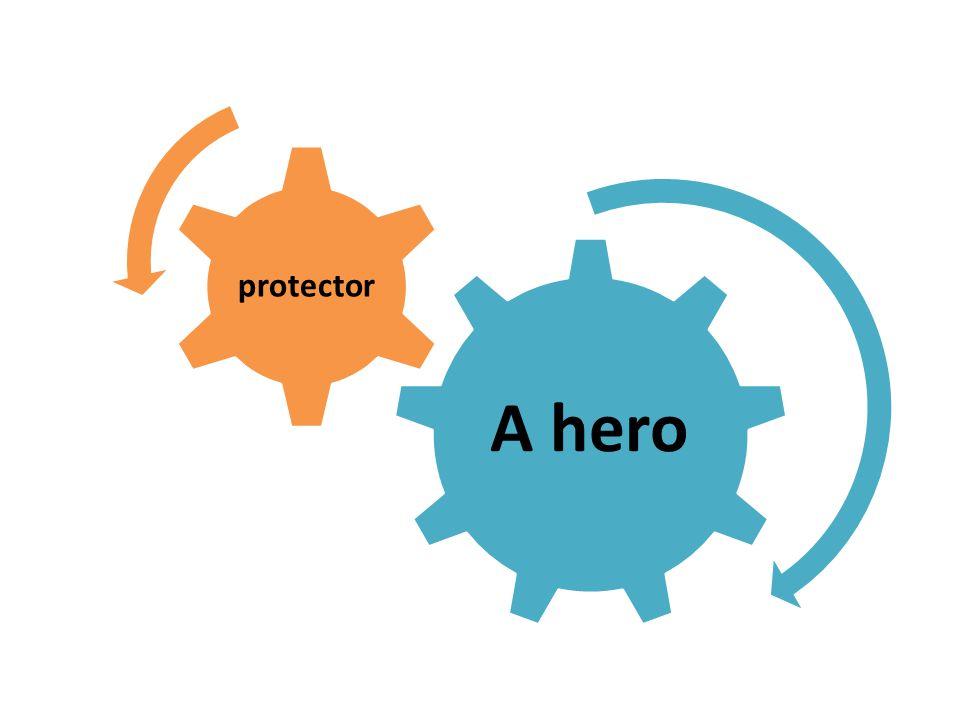 A hero protector