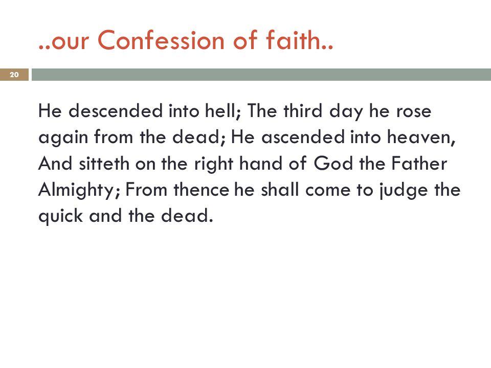 ..our Confession of faith..
