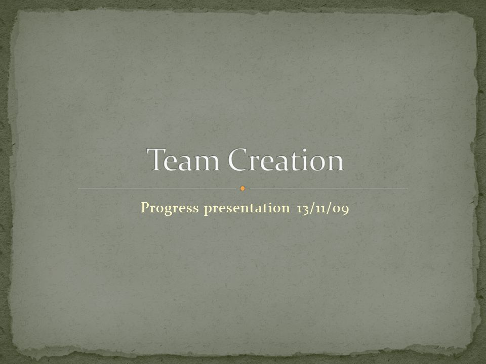 Progress presentation 13/11/09