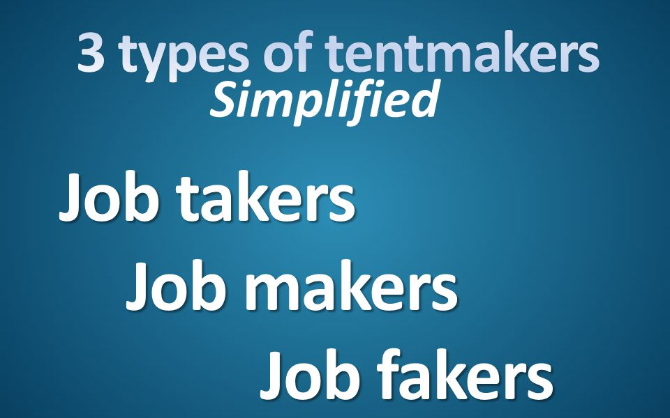 Job takers Job makers Job fakers Simplified