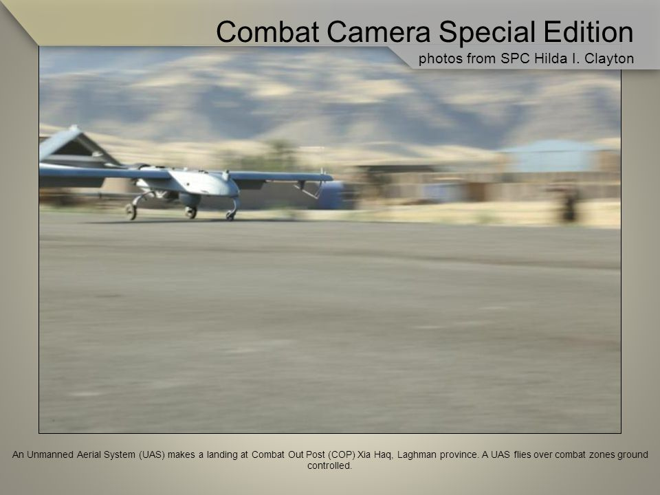 An Unmanned Aerial System (UAS) makes a landing at Combat Out Post (COP) Xia Haq, Laghman province.