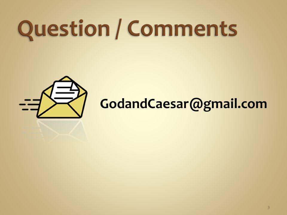 GodandCaesar@gmail.com 3