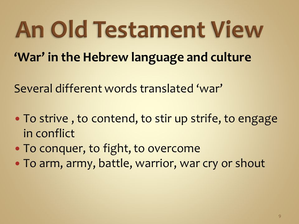 10 A god of war In early Israel, God is sometimes described as a warrior God.