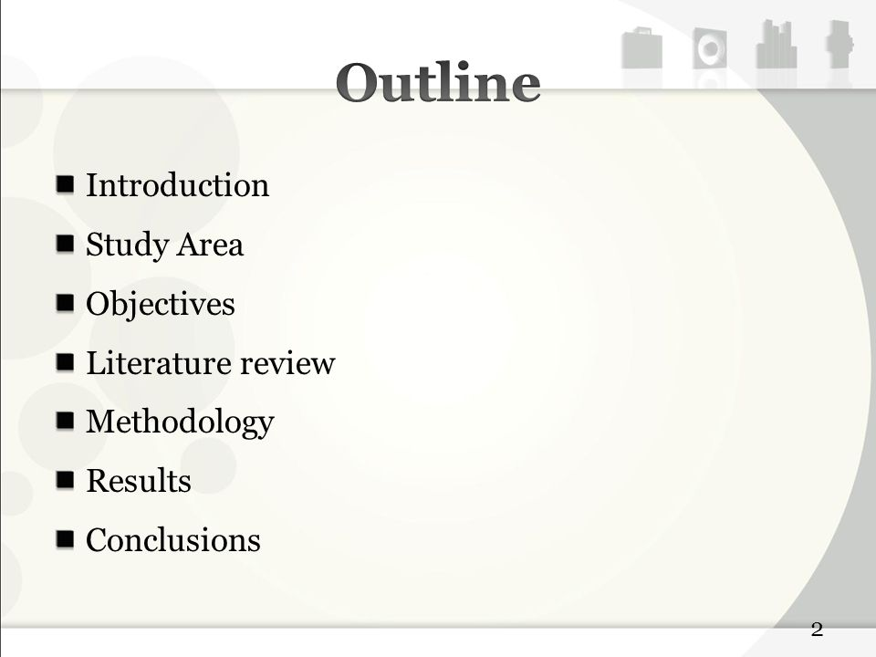 Introduction Study Area Objectives Literature review Methodology Results Conclusions 2