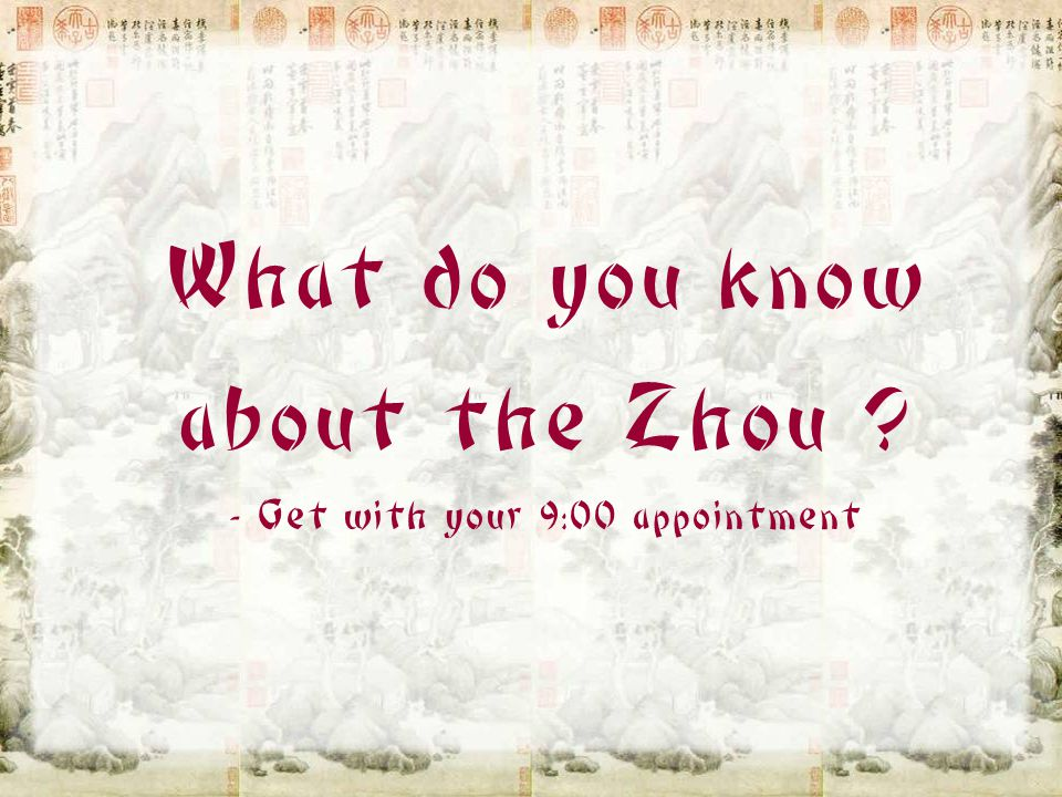 "Zhou Dynasty 周朝 1050-221 BC Eastern Zhou Western Zhou Pronounced ""JOH"""