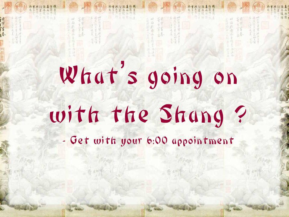 """Shang Dynasty 商朝 1700-1050 BC Pronounced """"SHONG"""""""