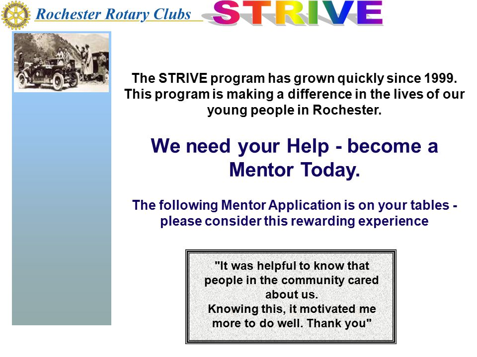 The STRIVE program has grown quickly since 1999.