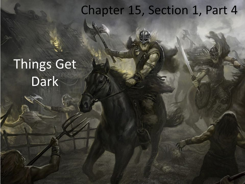 Things Get Dark Chapter 15, Section 1, Part 4